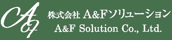 株式会社A&Fソリューション A&F Solution Co., Ltd.